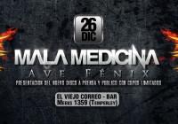 MALA MEDICINA presenta Ave Fénix