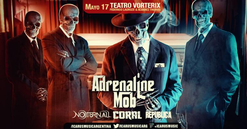 ADRENALINE MOB EN ARGENTINA! junto a: CORAL/ NOTURNALL/ REPUBLICA