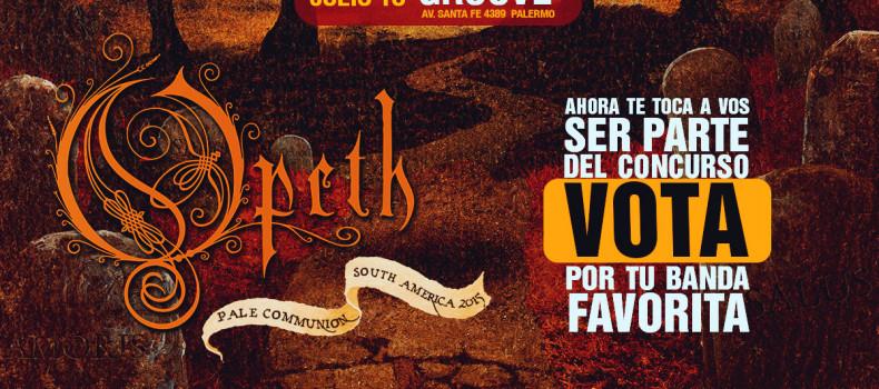 Votá! por la banda que será la invitada del show de OPETH en Argentina