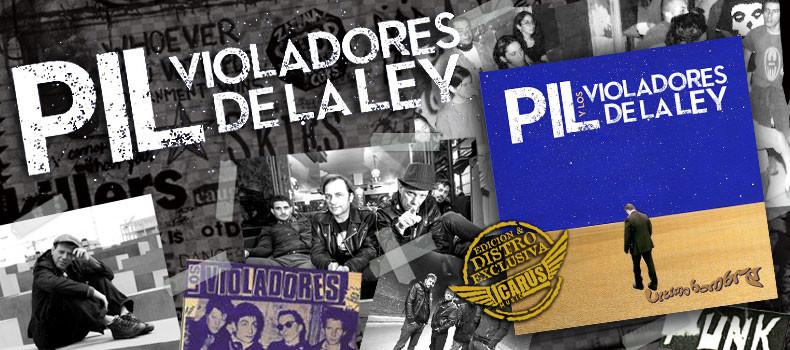 Pil y Los Violadores De La Ley presenta su nuevo álbum «Último Hombre»