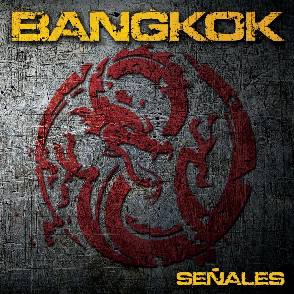 """""""Señales"""" disco Debut de los Hard Rockeros BANGKOK"""