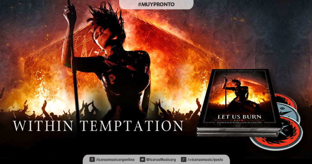 WITHIN TEMPTATION - Let Us Burn #MuyPronto